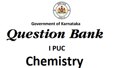 Karnataka 1st PUC Chemistry Question Bank with Answers